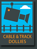 Cable and Track Dollies