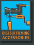 DSLR Filming Accessories